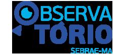 Observatório SEBRAE-MA